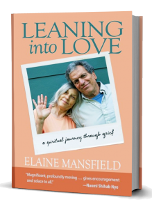 Elaine Mansfield: LEANING INTO LOVE